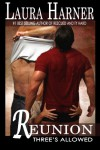 Reunion (Three's Allowed #5) - Laura Harner