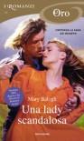 Una lady scandalosa (I Romanzi Oro) (Italian Edition) - Mary Balogh, Cecilia Scerbanenco