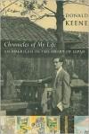 Chronicles of My Life: An American in the Heart of Japan - Donald Keene, Akira Yamaguchi
