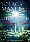Blutiges Erbe (City of Death #2) - Lolaca Manhisse