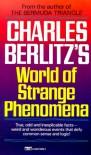 Charles Berlitz's World of Strange Phenomena - Charles Berlitz