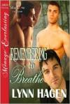 Remembering To Breathe - Lynn Hagen