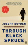 Through Black Spruce - Joseph Boyden