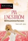 Hand aufs Glück: Mittsommerherzen - Pia Engström