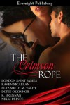 The Crimson Rope - London Saint James, Raven McAllan, Elyzabeth M. VaLey, Doris O'Connor, Nikki Prince, R. Brennan