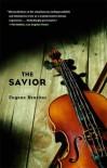 The Savior - Eugene Drucker
