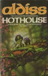 Hothouse - Brian Aldiss