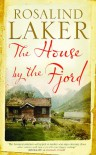 The House by the Fjord - Rosalind Laker