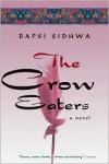 The Crow Eaters - Bapsi Sidhwa