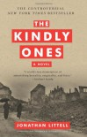 The Kindly Ones: A Novel - Jonathan Littell