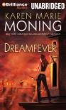 Dreamfever  - Karen Marie Moning, Natalie Ross, Phil Gigante