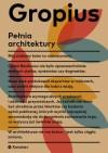 Pełnia architektury - Walter Gropius
