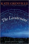 The Lieutenant - Kate Grenville