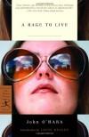 A Rage to Live - John O'Hara, Louis Begley