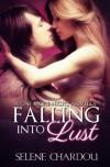 Falling into Lust - Selene Chardou