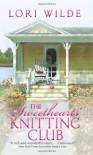 The Sweethearts' Knitting Club - Lori Wilde