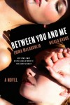 Between You and Me - Emma McLaughlin, Nicola Kraus