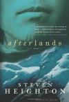 Afterlands: A Novel - Steven Heighton