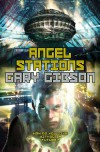 Angel Stations - Gary Gibson