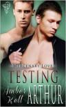 Testing Arthur - Amber Kell