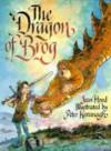The Dragon Of Brog - Jean Hood, Peter Kavanagh