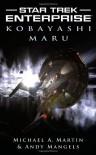 Kobayashi Maru - Michael A. Martin, Andy Mangels