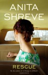 Rescue - Anita Shreve