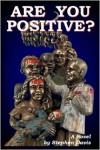 Are You Positive? - Stephen Davis