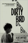 Dirty Bird - Keir Lowther