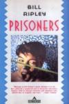 Prisoners - Bill Ripley