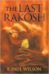 The Last Rakosh - F. Paul Wilson, Rick Sardinha