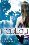 Replay - Robin Brande
