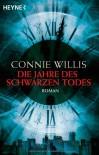 Die Jahre des schwarzen Todes - Connie Willis, Walter Brumm
