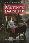 Mutiny's Daughter - Ann Rinaldi