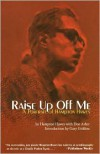 Raise Up Off Me: A Portrait of Hampton Hawes - Hampton Hawes, Don Asher, Gary Giddins