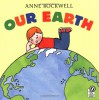 Our Earth - Anne F. Rockwell