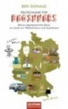 Deutschland For Beginners; Meine Abenteuerliche Reise Ins Land Von.. - Ben Donald