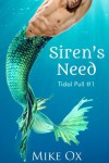 Tidal Pull #1: Siren's Need (First Time Gay Reluctant BDSM) - Mike Ox