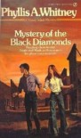 Mystery of the Black Diamonds - Phyllis A. Whitney