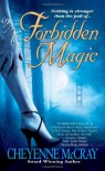 Forbidden Magic - Cheyenne McCray