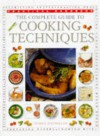 The Complete Guide to Cooking Techniques - Norma MacMillan