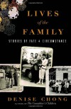 Lives of the Family: Stories of Fate and Circumstance - Denise Chong
