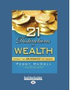21 Distinctions Of Wealth: Attract the Abundance You Deserve - Peggy McColl