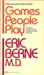 The Games People Play - Eric Berne