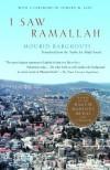 I Saw Ramallah - Mourid Barghouti, مريد البرغوثي