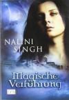 Magische Verführung - Nalini Singh, Petra Knese
