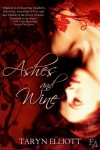 Ashes and Wine (Entangled Ever After) - Taryn Elliott