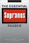 The Essential Sopranos Reader - David Lavery, Douglas L. Howard, Paul Levinson