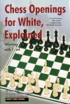 Chess Openings for White, Explained: Winning with 1. E4 (Alburt's Opening Guide, Book 1) - Lev Alburt, Eugene Perelshteyn