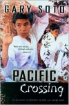 Pacific Crossing - Gary Soto